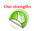 Nos Atouts ! Our strengths